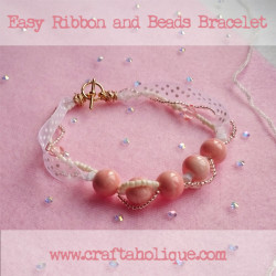 Easy Ribbon and Beads Bracelet - Craftaholique