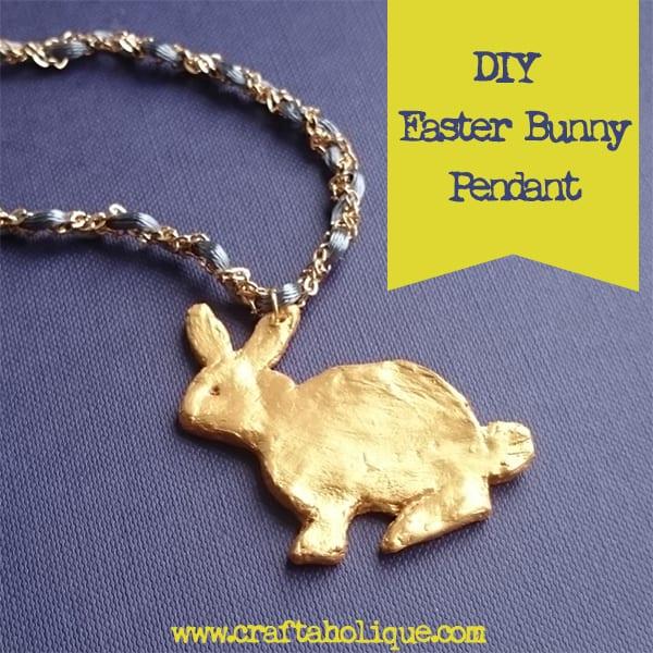 DIY Easter Bunny Pendant - Air Dry Clay Rabbit - Craftaholique