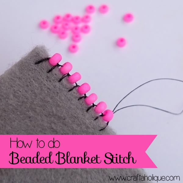 How to do Beaded Blanket Stitch - beaded edging technique