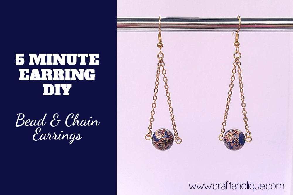5 Minute Jewellery DIY: Bead and Chain Earrings