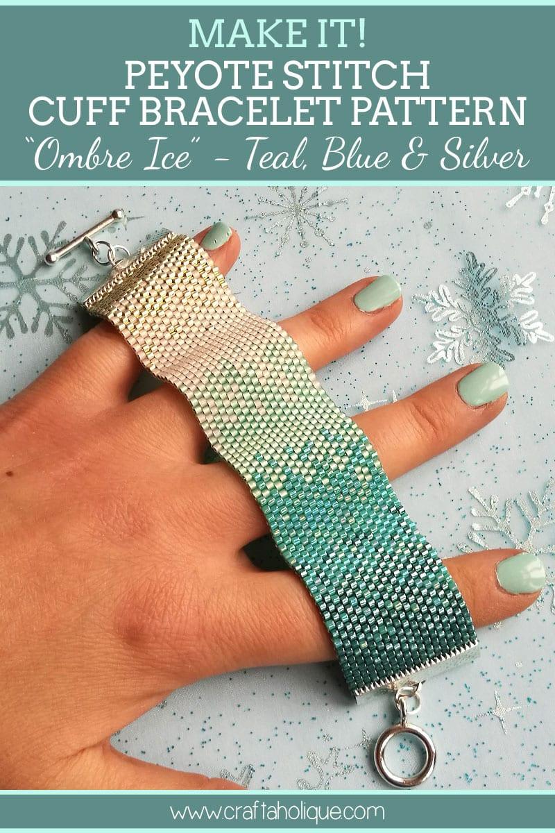 Peyote Stitch Cuff Bracelet Pattern - Ombre Teal Blue White Silver Bracelet