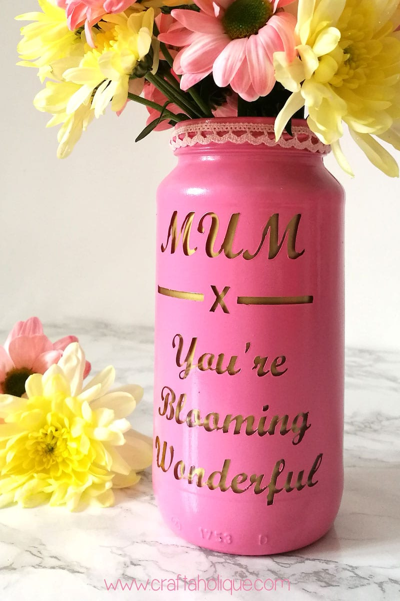Mothers Day Craft Project - Spray Paint Jam Jar Vase using Silhouette Cameo