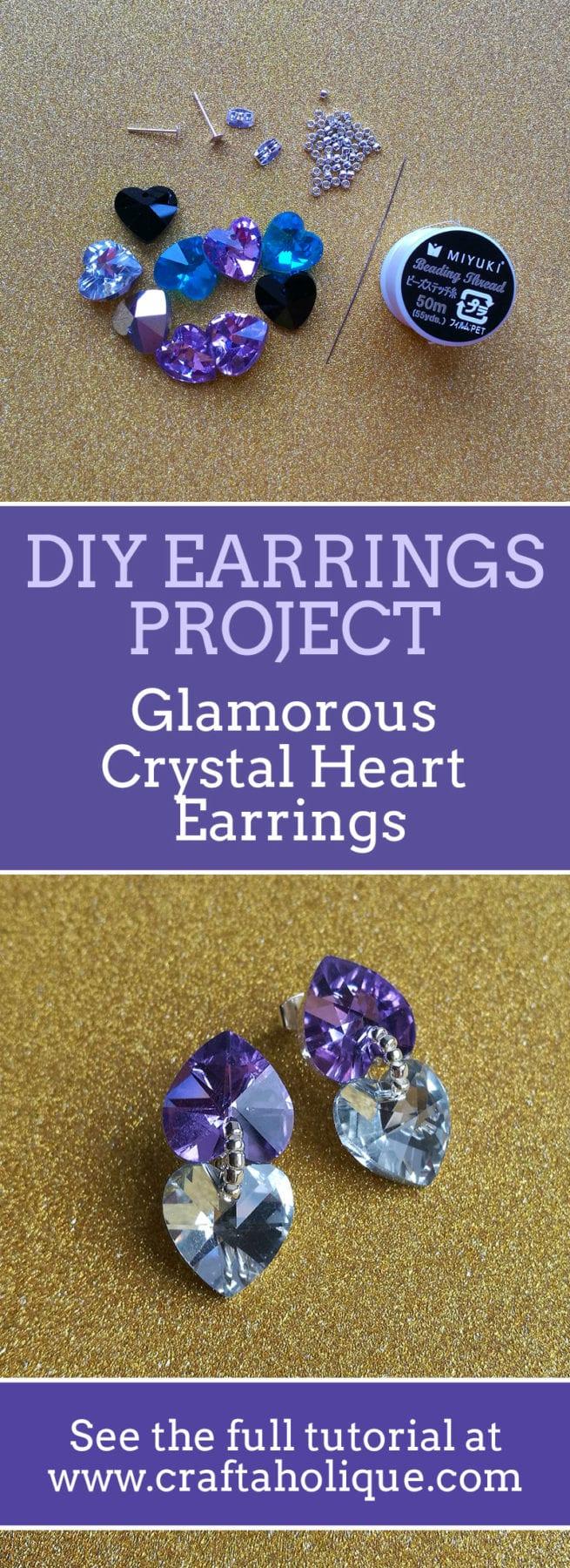 Glamorous Crystal Heart Earrings - Easy Jewellery Making Project