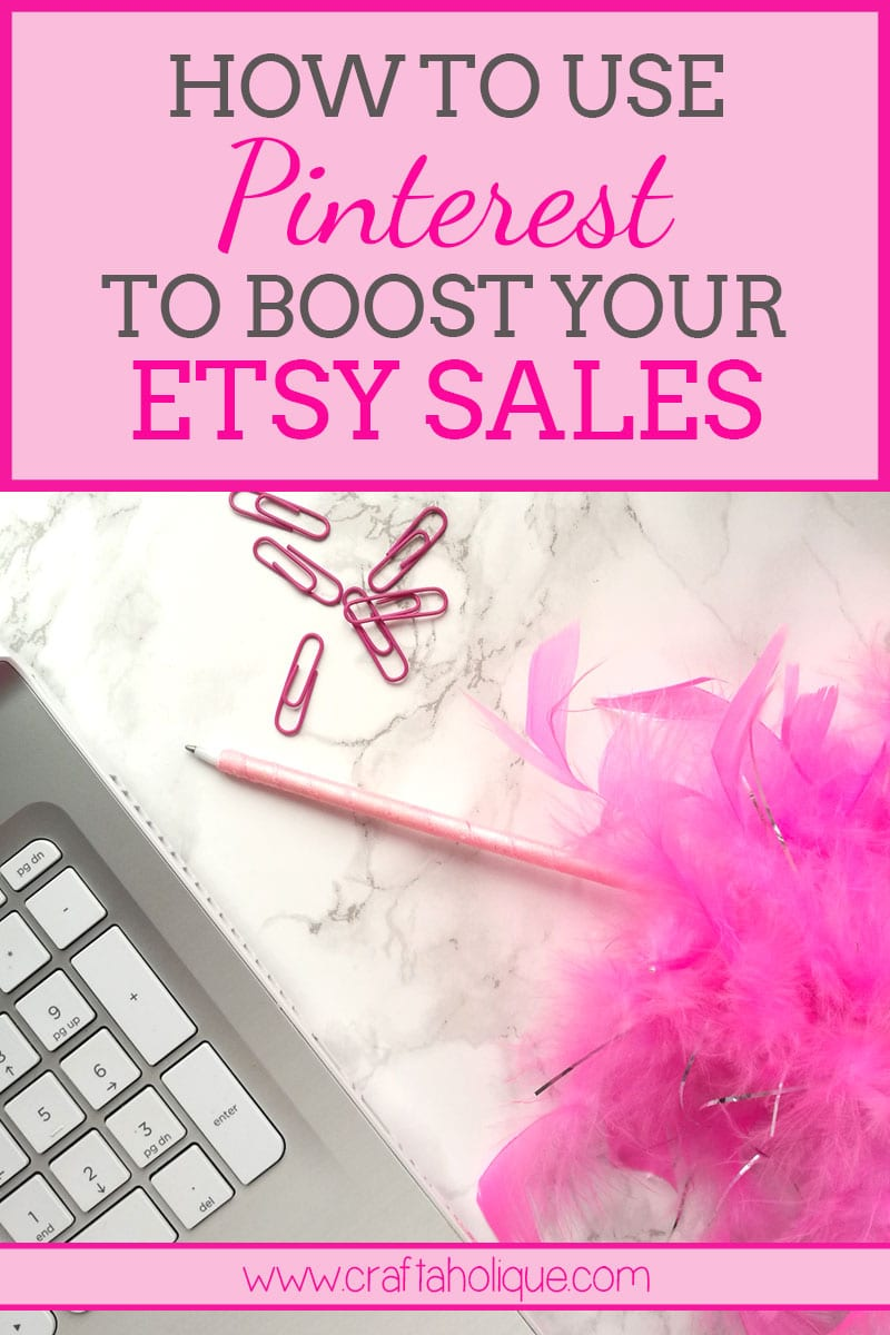 How to use Pinterest to boost your Etsy Sales