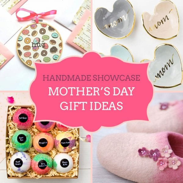 Handmade Showcase: Unique Mother's Day Gift Ideas