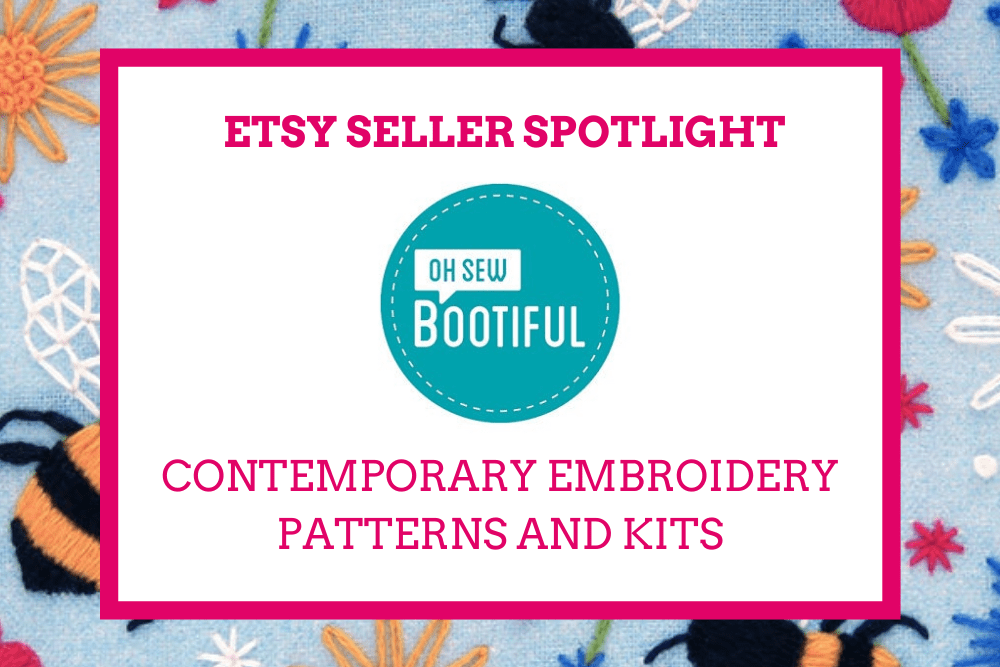 Embroidery patterns and kits by Etsy Seller Oh Sew Bootiful